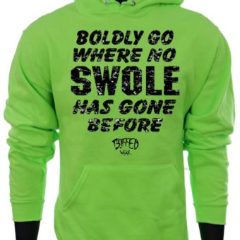 Boldly Go Where No SWOLE Has Gone Before-NeonGreen-Sweatshirt-Men2