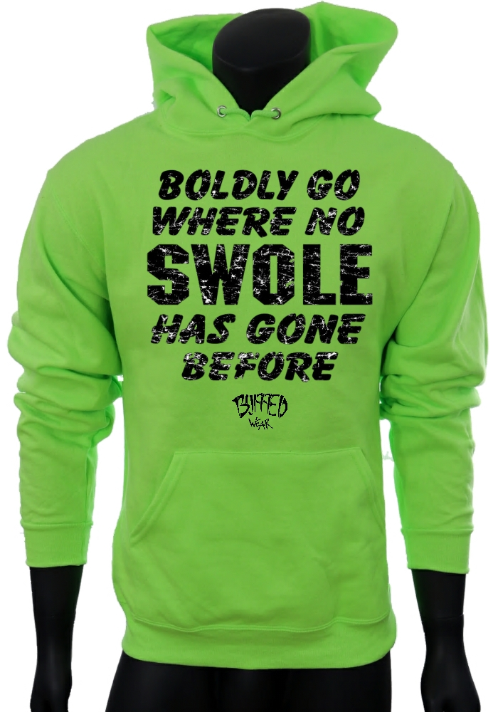 2735d114 Boldly Go Where No SWOLE Has Gone Before-NeonGreen-Sweatshirt-Men2