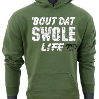 Bout Dat Swole Life-Green-Sweatshirt-men2