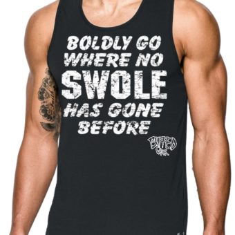 Man-Boldly Go Where No SWOLE Has Gone Before-tanktop-black