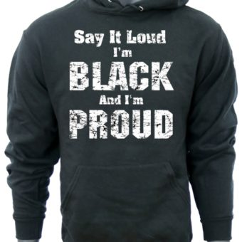 Say it LOUD-BlackSweatshirt-man